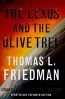 The Lexus and The Olive Tree : Understanding Globalization