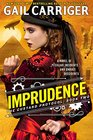 Imprudence Library Edition
