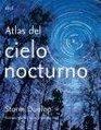 Atlas del cielo nocturno/ Atlas Of The Night Sky