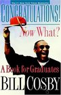Congratulations! Now What? A Book for Graduates