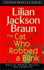 The Cat Who Robbed a Bank (Cat Who...Bk 22) (Audio Cassette) (Abridged)