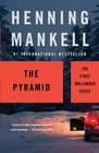 The Pyramid The First Wallander Cases