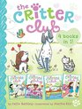 The Critter Club Bk 2  Amy Meets Her Stepsister / Ellie's Lovely Idea / Liz at Marigold Lake / Marion Strikes a Pose