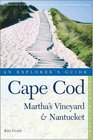 Cape Cod Martha's Vineyard  Nantucket An Explorer's Guide Sixth Edition