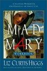 Mad Mary Workbook