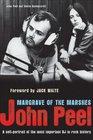 John Peel Margrave of the Marshes