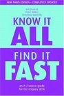 Know It All Find It Fast An A-Z Source Guide for the Enquiry Desk
