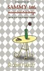 Sammy Little Misunderstandings Book 5 of the Sammy Series