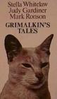 Grimalkin's Tales Strange and Wonderful Cat Stories
