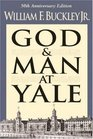 God and Man at Yale The Superstitions of 'Academic Freedom'