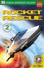 Rocket Rescue (DK Readers: Beginning to Read Alone, Level 2)
