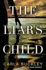The Liar's Child A Novel