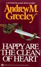 Happy Are the Clean of Heart (Father Blackie Ryan Mystery)
