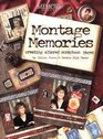 Montage Memories Creating Altered Scrapbook Pages