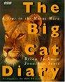 The Big Cat Diary: A Year in the Masai Mara