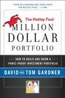 Motley Fool Million Dollar Portfolio How to Build and Grow a Panic-Proof Investment Portfolio