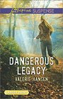Dangerous Legacy (Love Inspired Suspense, No 544) (Larger Print)