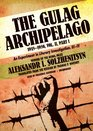 The Gulag Archipelago VOLUME 2 An Experiment in Literary Investigation Section IIIIV