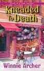 Kneaded to Death (Bread Shop, Bk 1)