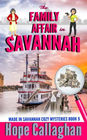 The Family Affair: A Made in Savannah Cozy Mystery (Made in Savannah Cozy Mysteries Series) (Volume 9)