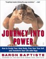 Journey Into Power  How to Sculpt Your Ideal Body Free Your True Self  and Transform Your Life With Yoga