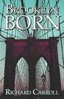 Brooklyn Born