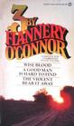 3 by Flannery O'Connor Wise Blood / A Good Man is Hard to Find / The Violent Bear It Away