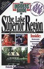 The Insiders' Guide to Lake Superior Region