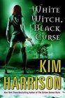 White Witch, Black Curse (Rachel Morgan, Bk 7)