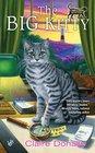 The Big Kitty (Sunny & Shadow, Bk 1)
