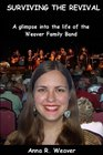 Surviving the Revival: A glimpse into the life of the Weaver Family Band