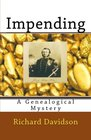 Impending A Genealogical Mystery