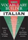 Vocabulary Builder: Italian: Master Hundreds of Common Italian Words and Phrases (Vocabulary Builder Series)