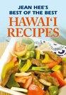 Jean Hee's Best of the Best Hawaii Recipes