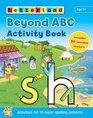 Beyond ABC Activity Book