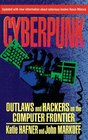 CYBERPUNK Outlaws and Hackers on the Computer Frontier Revised