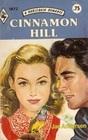 Cinnamon Hill (Harlequin Romance, No 1872)