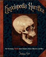 Encyclopedia Horrifica  The Terrifying Truth About Vampires Ghosts Monsters and More