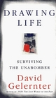 Drawing Life Surviving the Unabomber