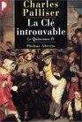 Le Quinconce tome 4  La Cl introuvable