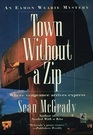 Town Without a Zip (Eamon Wearie, Bk 3)