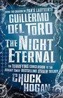 Night Eternal by Guillermo del Toro Chuck Hogan