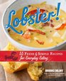 Lobster 55 Fresh and Simple Recipes for Everyday Eating