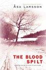 The Blood Spilt (Rebecka Martinsson, Bk 2)