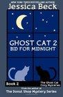 Bid for Midnight (Ghost Cat, Bk 2)