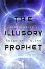 The Illusory Prophet