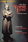 Anne Rice's The Vampire Lestat A Graphic Novel