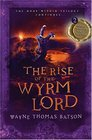 The Rise of the Wyrm Lord (Door Within, Bk 2)