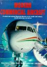 Modern Commercial Aircraft A Revised and Updated Illustrated Directory of the World's Civil Airliners Aircraft Technology and Airlines