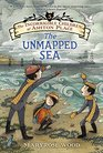 The Incorrigible Children of Ashton Place Book V The Unmapped Sea